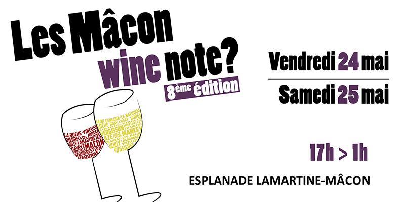Mâcon Wine Note ? 8ème édition - 24 & 25 mai 2019