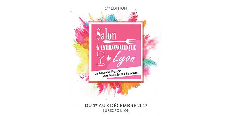 Salon gastronomique de Lyon - 1er au 3 Décembre 2017